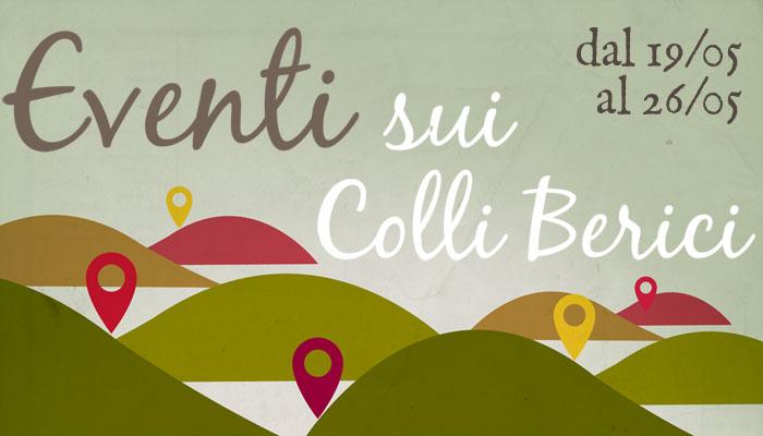 Eventi sui Colli Berici 12-26 maggio