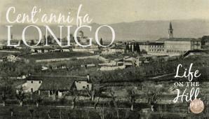 I Colli Berici di una volta - Lonigo