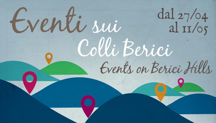 Eventi sui Colli Berici 7 aprile - 11 maggio