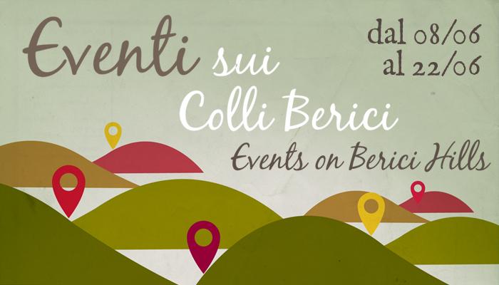 Eventi sui Colli Berici 8-22 giugno