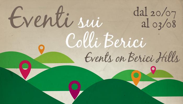 Eventi sui Colli Berici 20 luglio 3 agosto