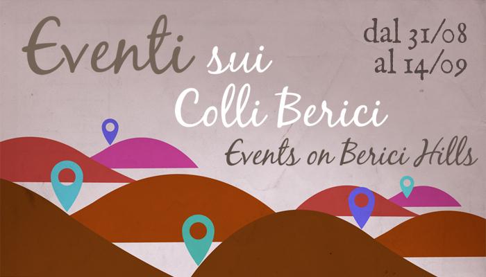 Eventi sui colli Berici 31 agosto - 14 settembre