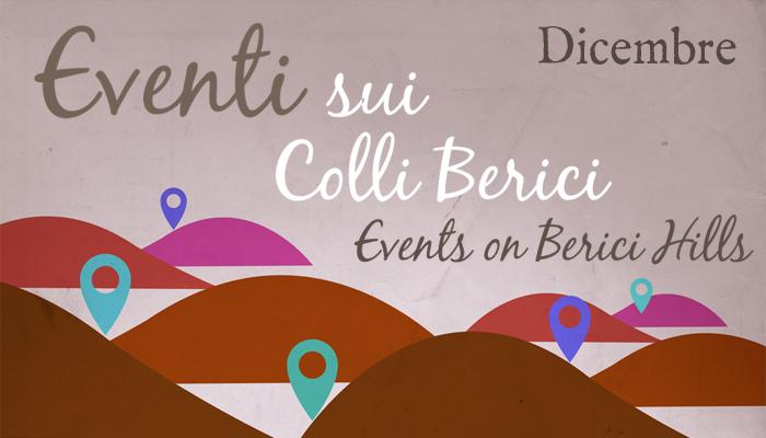 Eventi sui Colli Berici - Dicembre - Life on the Hill