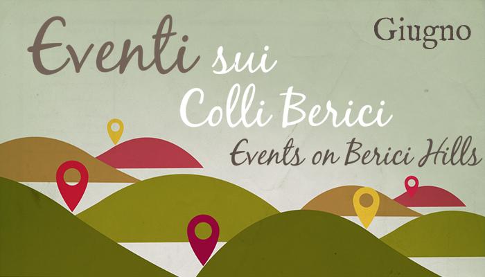 Eventi sui Colli Berici giugno - Life on the Hill