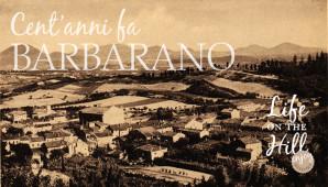 Cent'anni fa Barbarano Vicentino